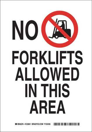 Brady 123843 Machine and Operational Sign Black and Red on White LegendNo Forklifts Allowed in This Area 14 Height 10 Width
