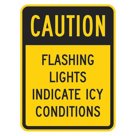 Lyle Icy Conditions Traffic Sign,  18 in W,  24 in H,  English,  Aluminum T1-1346-EG_18x24