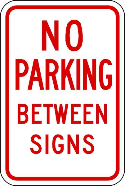 Lyle No Parking Between Parking Sign,  12 in W,  18 in H,  English,  Aluminum LR7-14-12HA