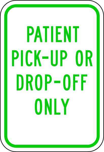 Lyle Pickup & Dropoff Only No Parking Sign,  12 in W,  18 in H,  English RP-118-12HA