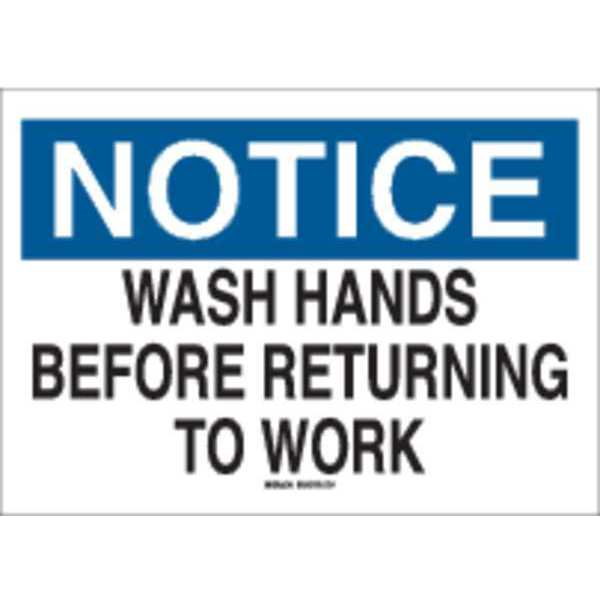 Brady Notice Sign, 10 x 14In, BL and BK/WHT, ENG 25150