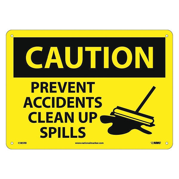 Nmc Caution Prevent Accidents Clear Up Spills Sign C585RB