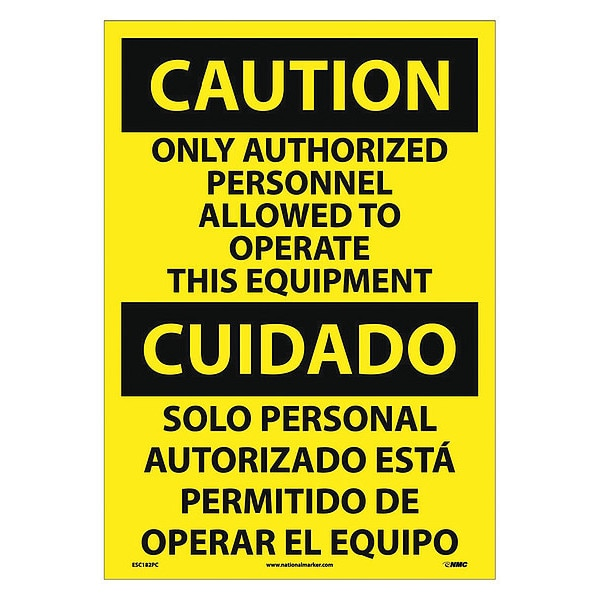 Nmc Caution Only Authorized Personnel Allowed Sign - Bilingual ESC182PC