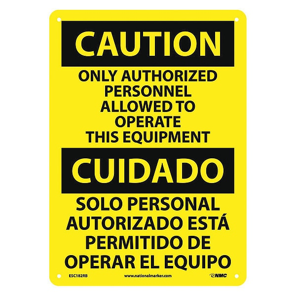Nmc Caution Only Authorized Personnel Allowed Sign - Bilingual ESC182RB