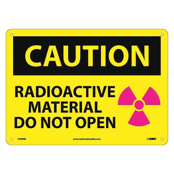 Nmc Caution Radioactive Material Do Not Open Sign C590RB