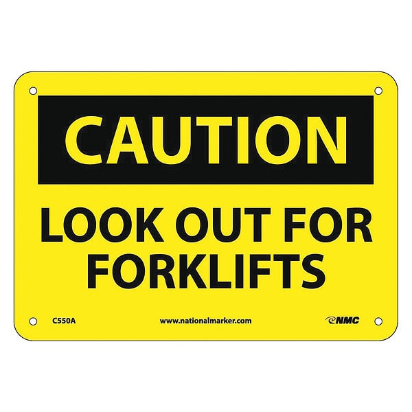 Nmc Caution Look Out For Forklifts Sign C550A