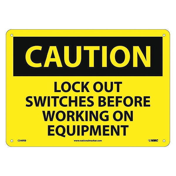 Nmc Caution Lock Out Switches Before Working Sign C549RB