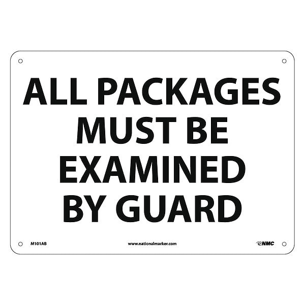 Nmc All Packages Must Be Examined By Guard Sign M101AB