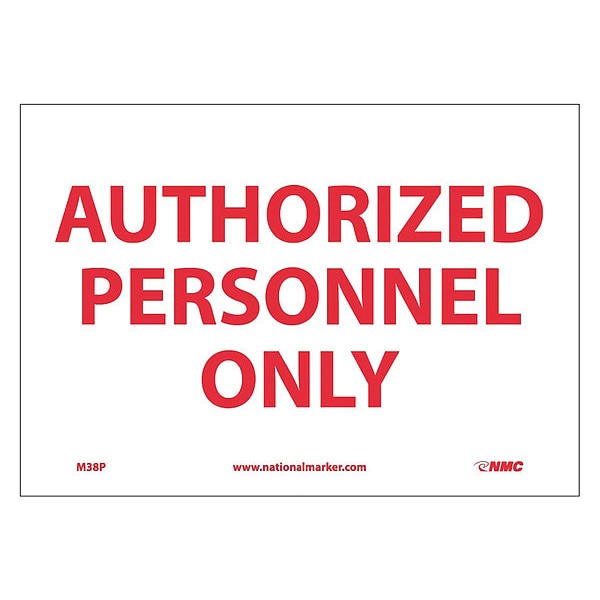 Nmc Authorized Personnel Only Sign M38P