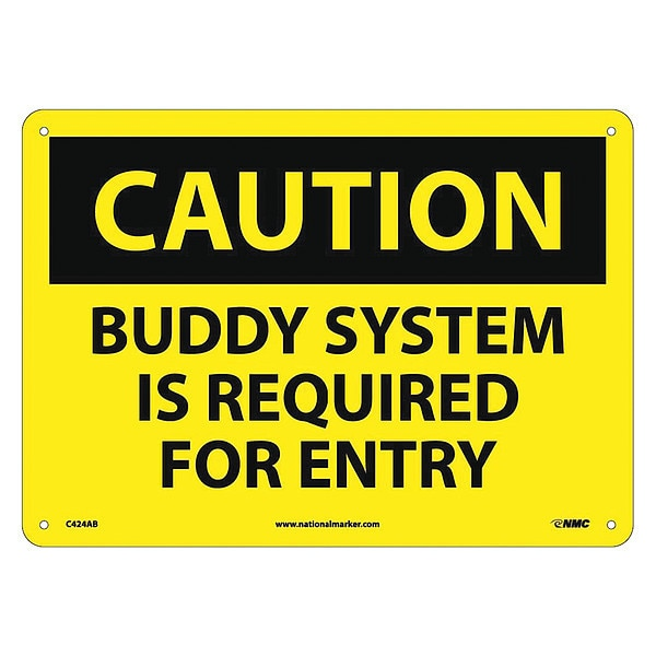 Nmc Caution Buddy System Is Required For Entry Sign C424AB