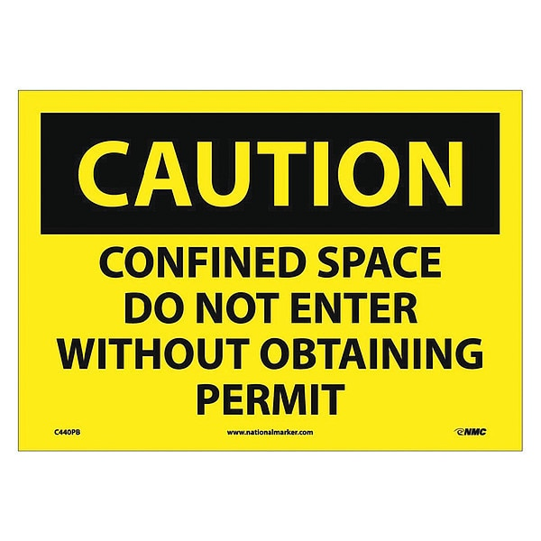 Nmc Caution Confined Space Do Not Enter Sign C440PB