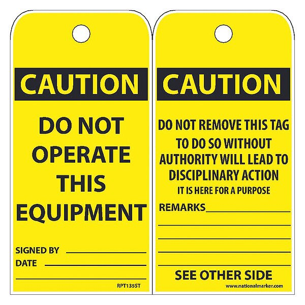 Nmc Caution Do Not Operate This Equipment Tag,  Pk25 RPT135ST