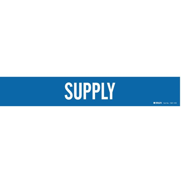 Brady Pipe Marker, Supply, Blue, 8 In or Greater 7281-1HV