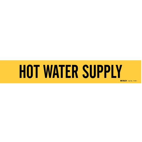 Brady Pipe Mrkr, Hot Water Supply, 2-1/2 to7-7/8 7149-1